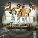 R.I.C.H. ENT. - The Loop mixtape cover art