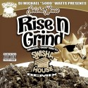 Rise N Grind mixtape cover art