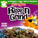 Rise N Grind (Regular Speed) mixtape cover art