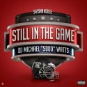 Still In The Game 2015 mixtape cover art