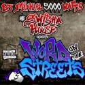 Word On The Streets mixtape cover art