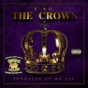 Z Ro - Crown mixtape cover art