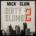 Dirty Slums 2 mixtape cover art