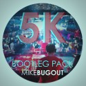 5k Bootleg Pack mixtape cover art