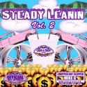 Steady Leanin 2 mixtape cover art