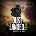 Just Landed 4 (Hosted By Sy Ari Da Kid) mixtape cover art