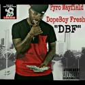 Pyro Mayfield - DopeBoy Fresh mixtape cover art