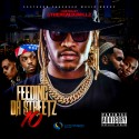 Feeding Da Streetz 10 mixtape cover art