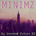 My Screwed Future mixtape cover art