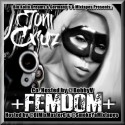 Joni Cruz - Femdom (Hosted By Bobby V) mixtape cover art
