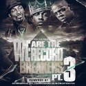 We Are The Record Breaker's 3 mixtape cover art