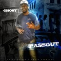 Ghost - The Pass Out mixtape cover art