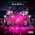 Mush Millions - Heartbreak Hotel mixtape cover art