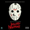 Mush Millions - Industry Nightmare mixtape cover art