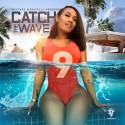 Catch The Wave 9 mixtape cover art