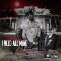 J Dash Lee - I Need All Mine mixtape cover art
