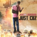 Juman Jorgiano - Just Cuz mixtape cover art
