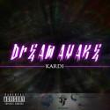 Kardi - Dream Awake 2 mixtape cover art