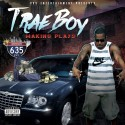 Trae Boy - Making Plays mixtape cover art