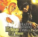 Birdman & Lil Wayne - Happy Fathers Day, Part 2 mixtape cover art