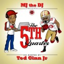 5th Quarter Mixtape (Hosted By Tedd Ginn Jr) mixtape cover art