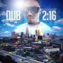 A-Dub - Dub 216 mixtape cover art