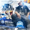 Big Face - Certified mixtape cover art