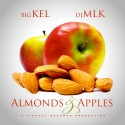 Big Kel - Almonds & Apples mixtape cover art