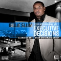 Billie Slum - Slum International 2 (Executive Decisions) mixtape cover art