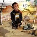 Bryyce - Hard Work Pays mixtape cover art