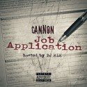 Cannon - Job Application mixtape cover art