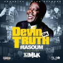 Devin Da Truth - #IASOUM mixtape cover art