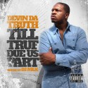 Devin Da Truth - Til True Due Us Part mixtape cover art