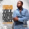 Devin Da Truth - Til True Due Us Part mixtape cover art