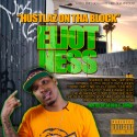 Eliot Ness - Hustlaz On The Block mixtape cover art