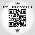 Fly Kix Presents The Underbelly mixtape cover art