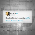 Goodnight Don't Exist In #ATL mixtape cover art