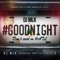 GoodNight Don't Exist In ATL 2 mixtape cover art