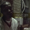 High Life Mikey - HighLife Mike 2 mixtape cover art