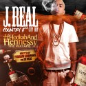 J Real - Country Ass City Boy: Hookah And Hennessy mixtape cover art