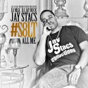 Jay Stacs - #S8LT All Me mixtape cover art