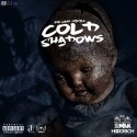 Joe Cash Mahall - Cold Shadows mixtape cover art