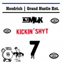 #KickinShyt 7 mixtape cover art
