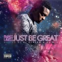 Marco Lavell - Just Be Great mixtape cover art