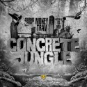 Money Trav - Concrete Jungle mixtape cover art