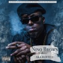 Nino Brown - AKA Bertell mixtape cover art