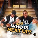 N.U - Who Is Next Up? mixtape cover art