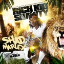 Rich Kid Shawty - Shad Marley mixtape cover art