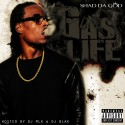 Shad Da God - Gas Life mixtape cover art