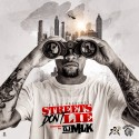 Streets Don't Lie mixtape cover art